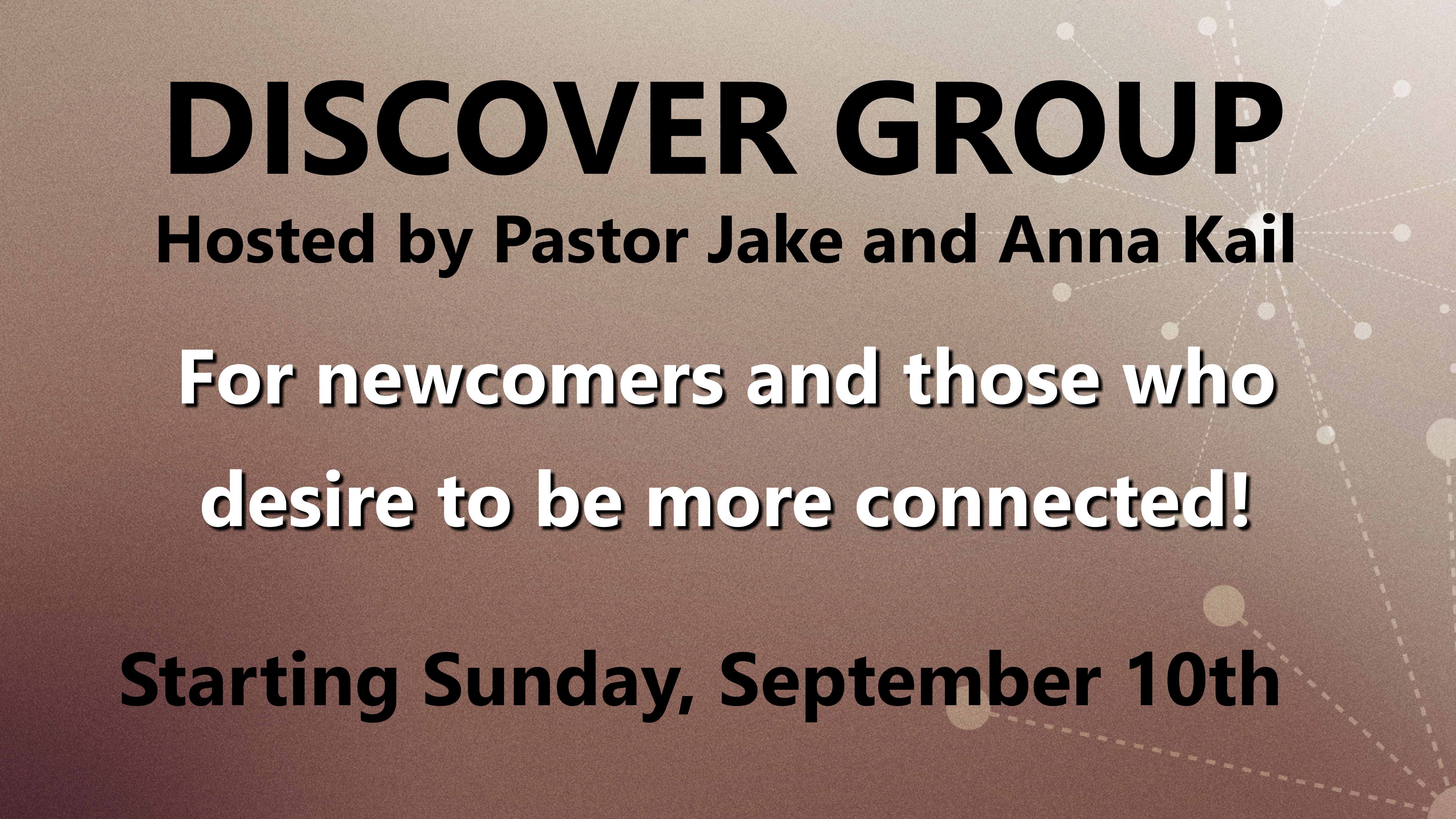 "Next ""Discover Group"" Starting September 10th"