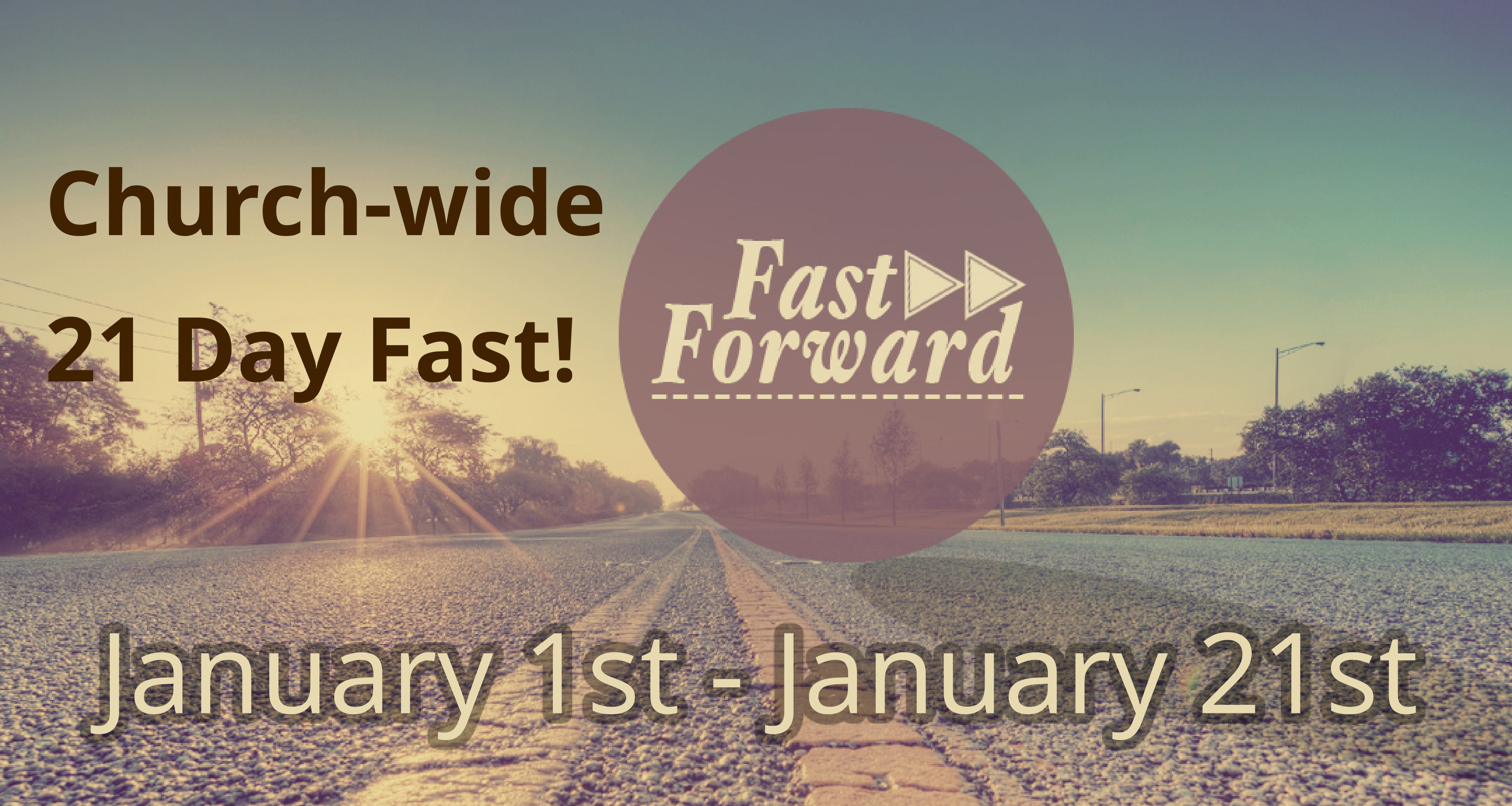 Church-wide 21 Day Fast Starting January 1st! - Threshold Church