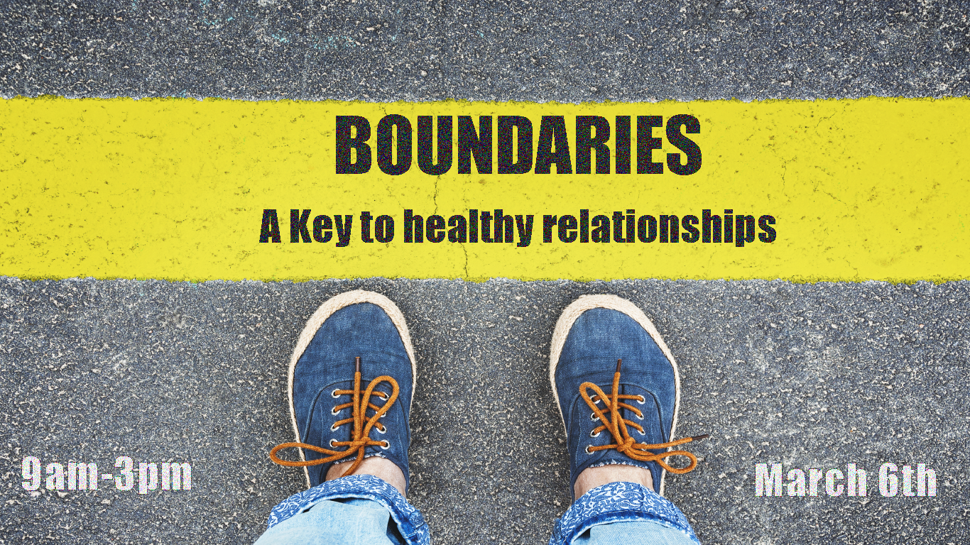 Boundaries Workshop – Saturday, March 6th