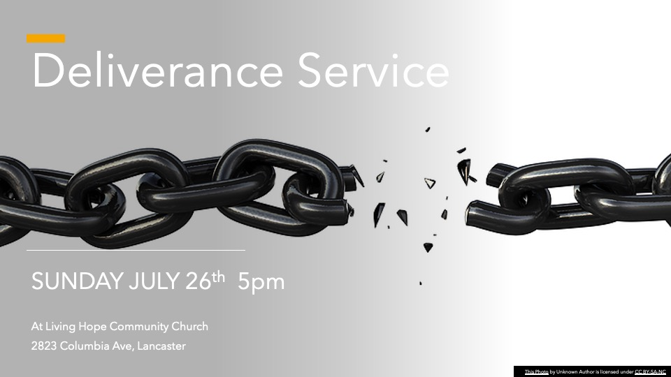 Deliverance Service – This Sunday, July 26th