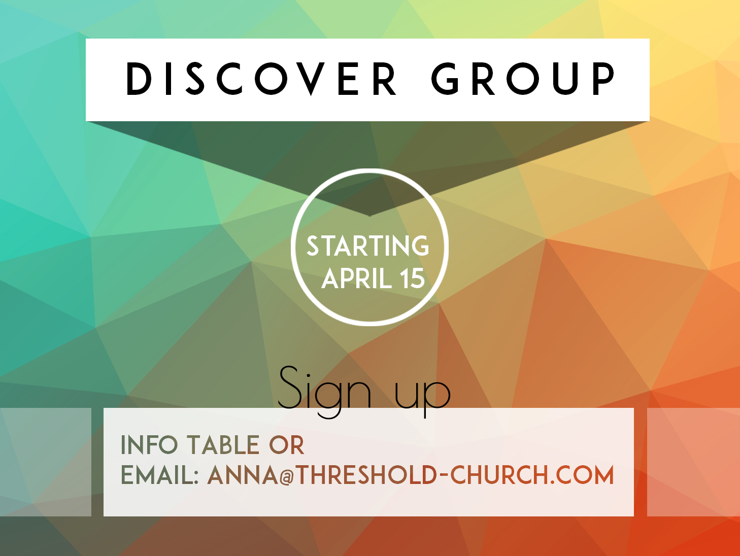 """Next """"Discover Group"""" Starting April 15th!"""