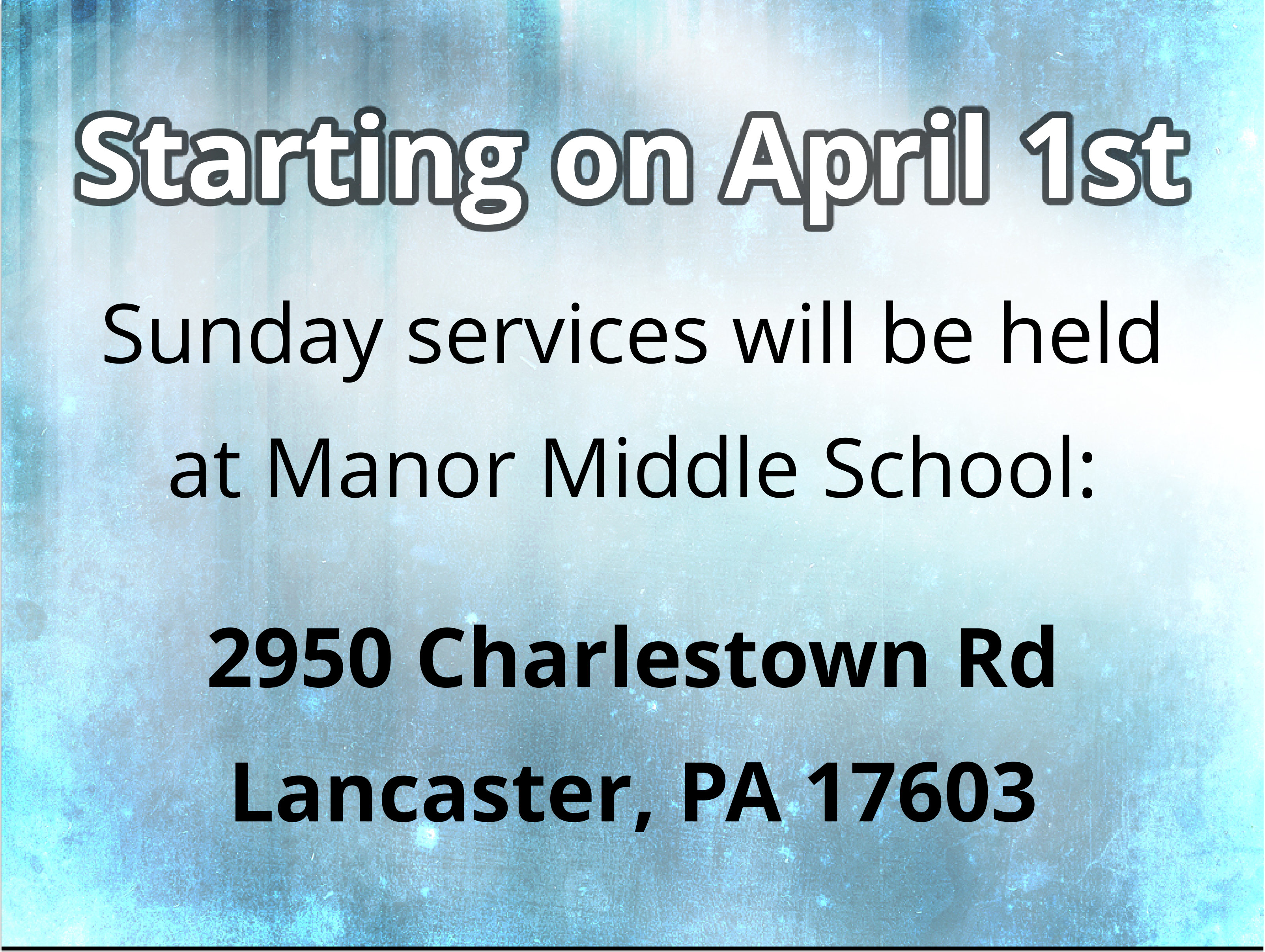 Moving to Manor Middle School – Sunday, April 1st