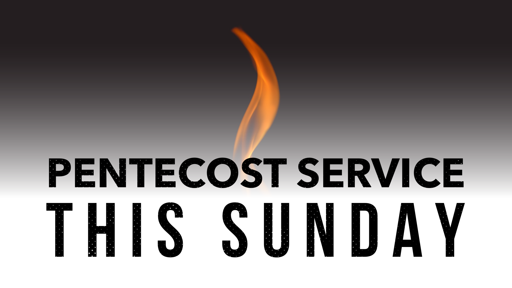 Special Pentecost Service – This Sunday!