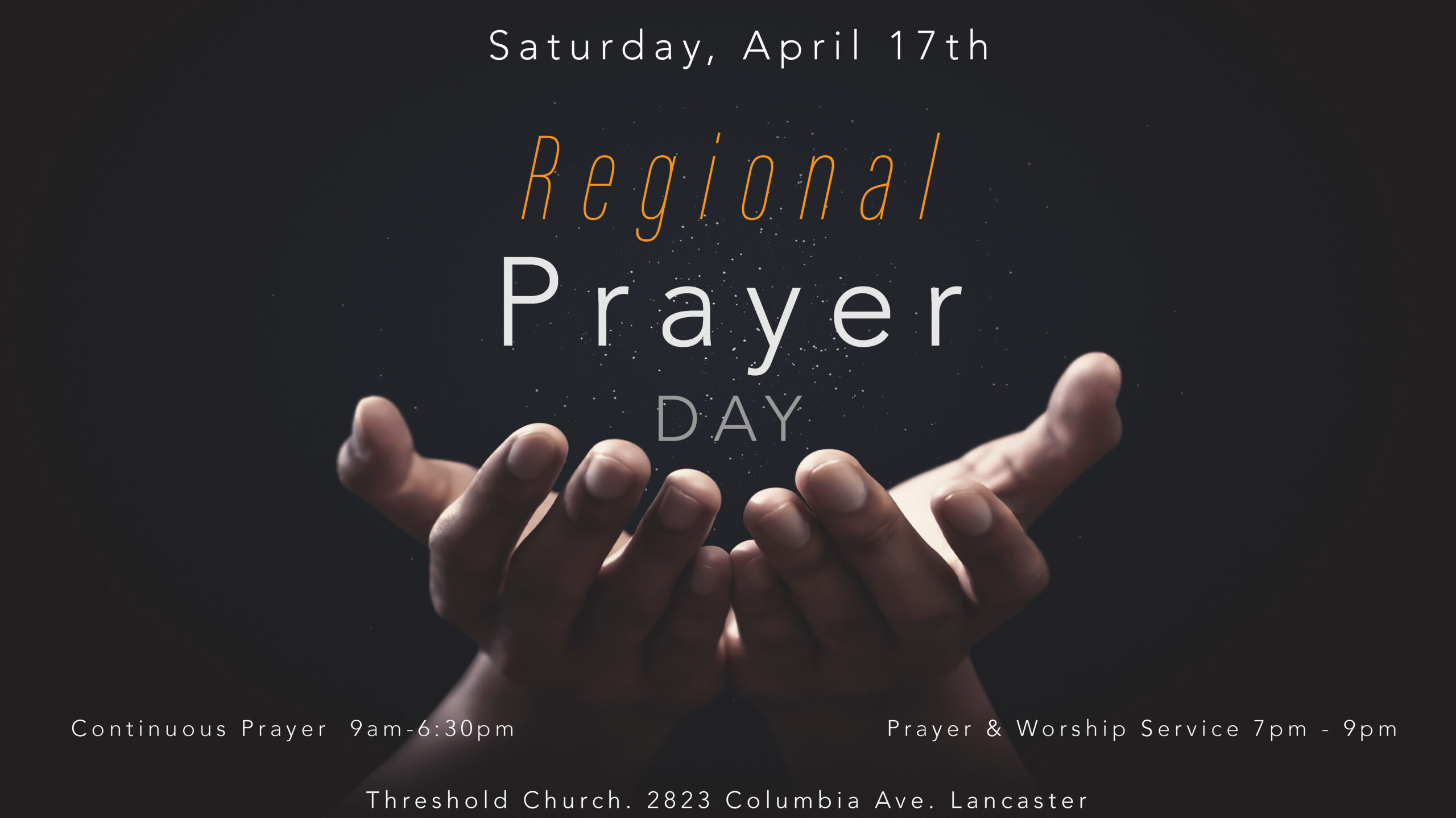 Day of Worship and Intercession for the Region!